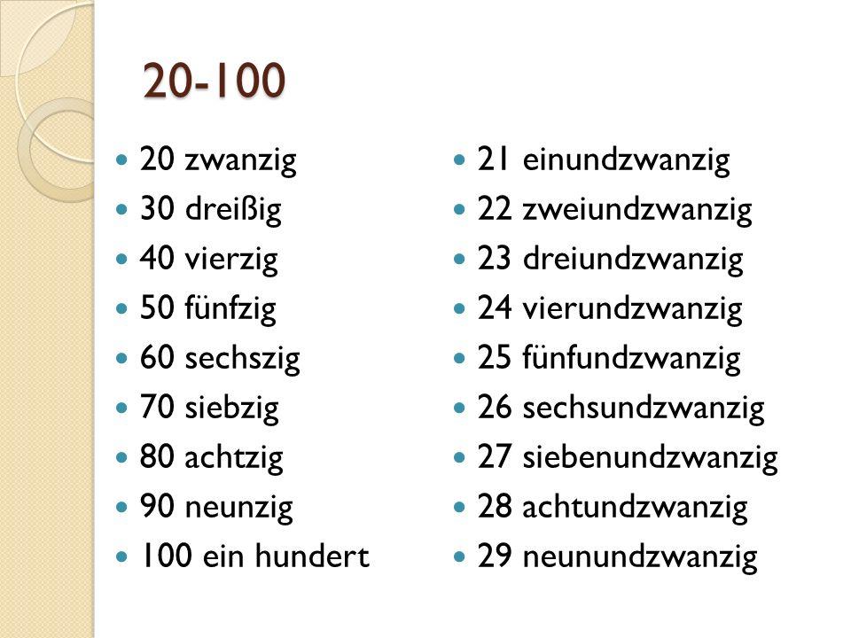 20-100 20 zwanzig 21 einundzwanzig 30 dreißig 22 zweiundzwanzig