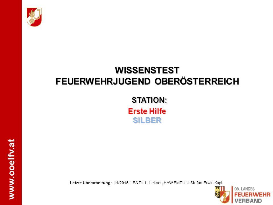 WISSENSTEST FEUERWEHRJUGEND OBERÖSTERREICH STATION: Erste Hilfe SILBER