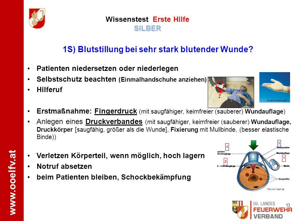 1S) Blutstillung bei sehr stark blutender Wunde