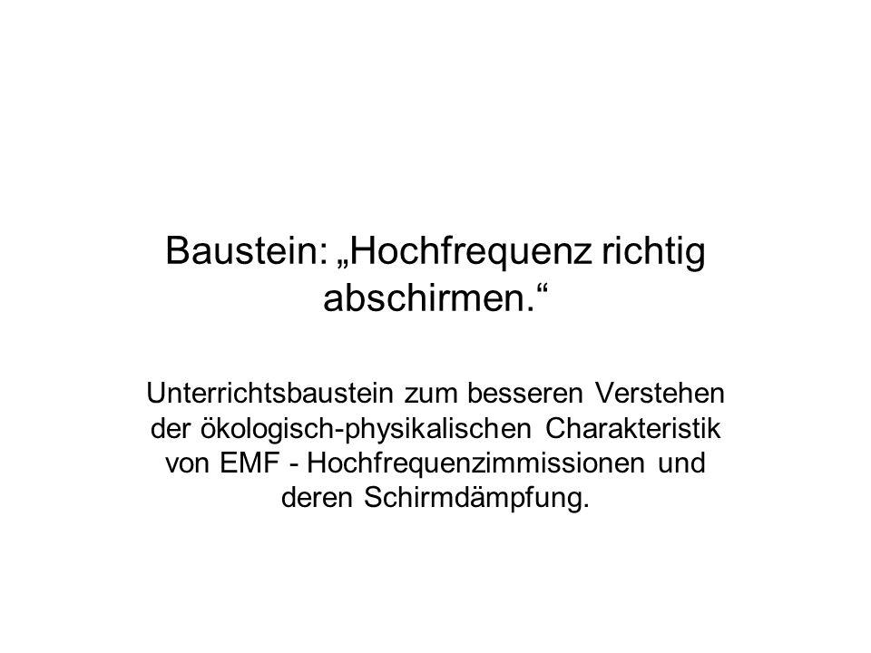 """Baustein: """"Hochfrequenz richtig abschirmen."""