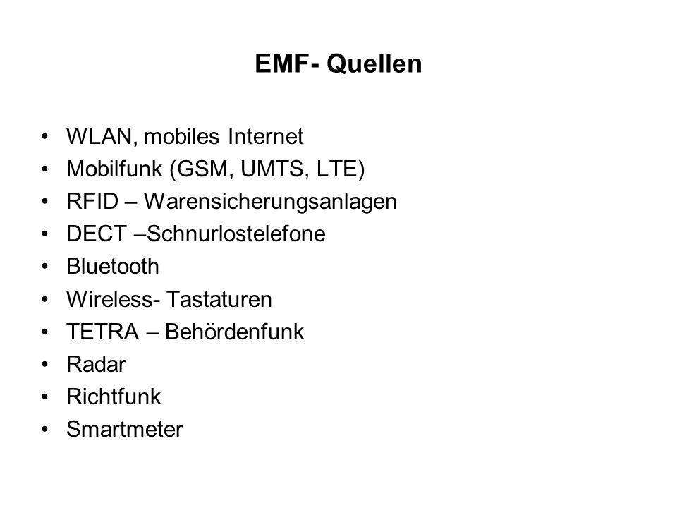 EMF- Quellen WLAN, mobiles Internet Mobilfunk (GSM, UMTS, LTE)