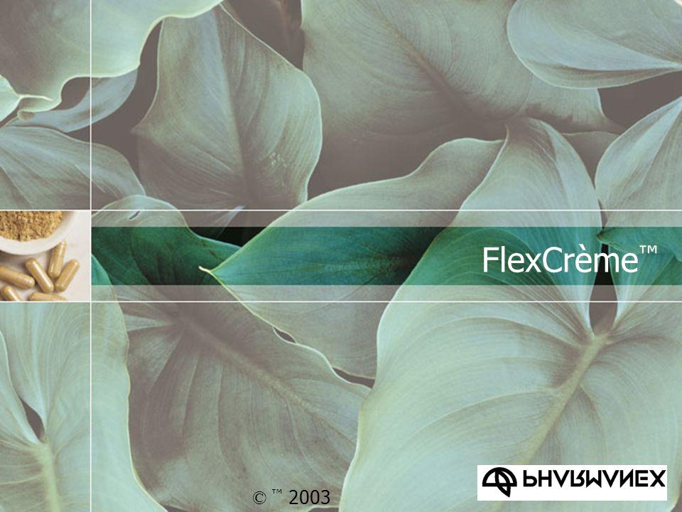 FlexCrème™ © ™ 2003