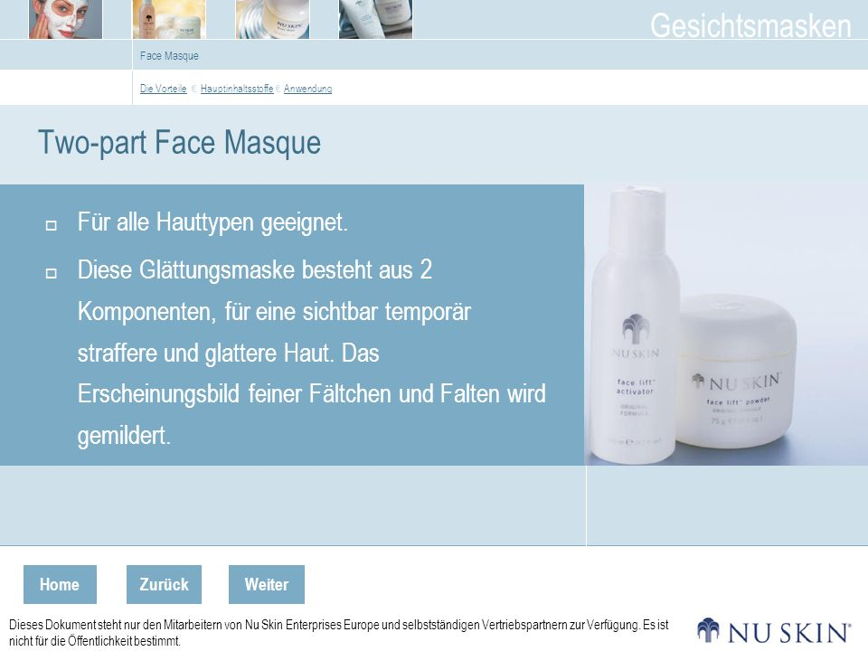 Two-part Face Masque Für alle Hauttypen geeignet.