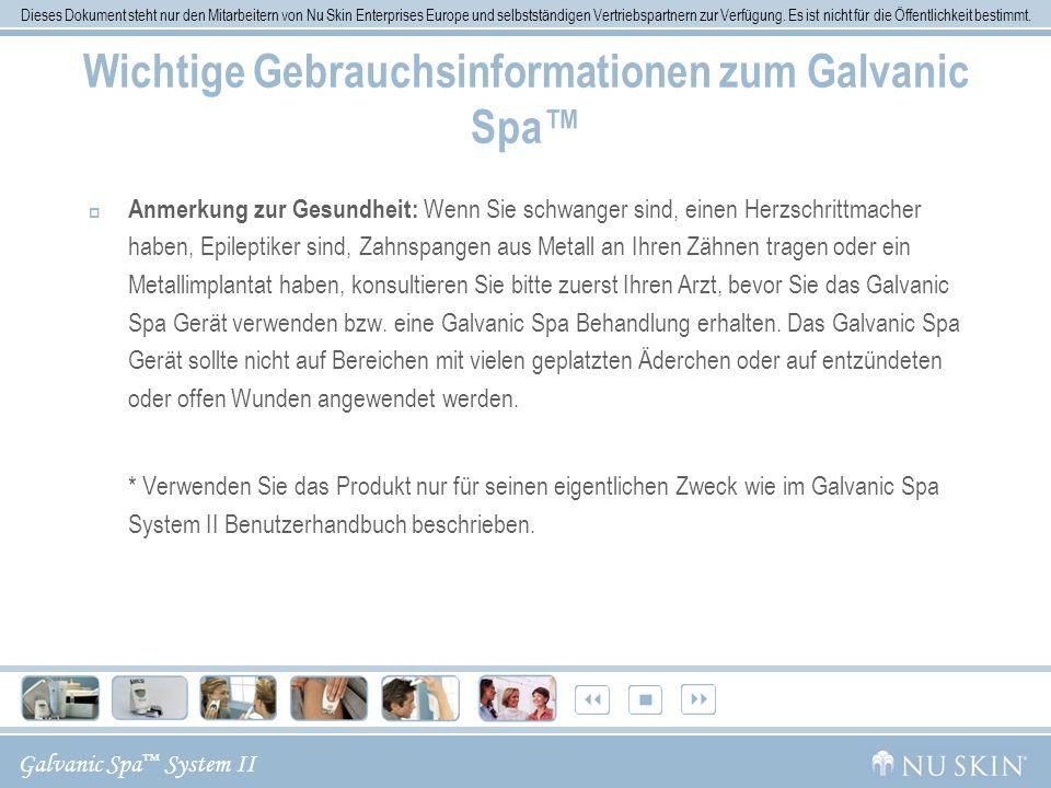 Wichtige Gebrauchsinformationen zum Galvanic Spa™