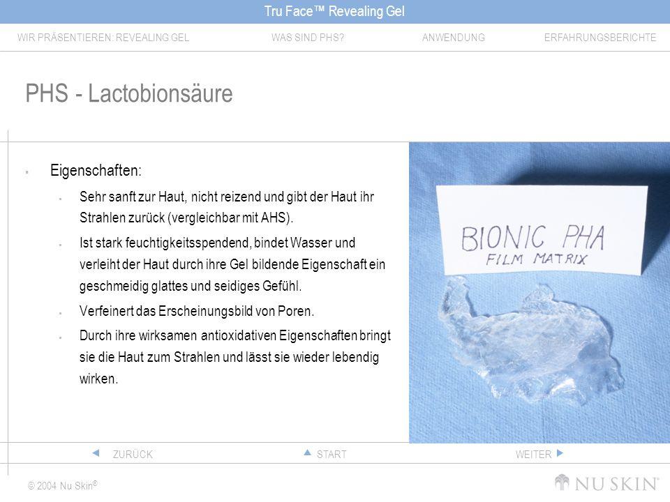 PHS - Lactobionsäure Eigenschaften: