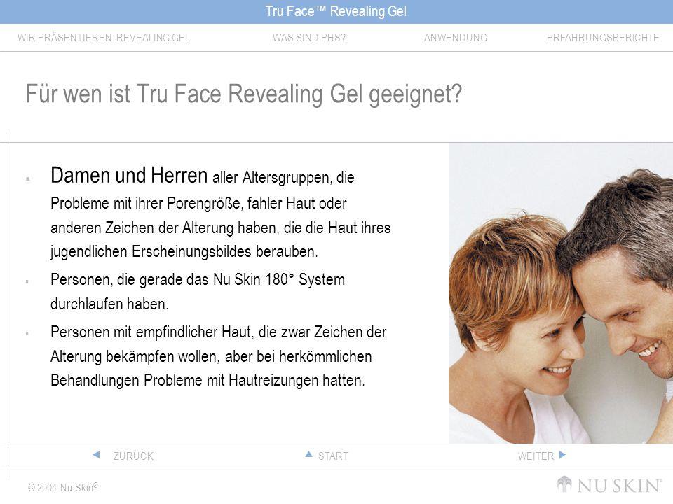 Für wen ist Tru Face Revealing Gel geeignet