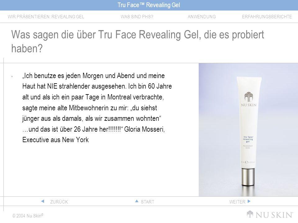 Was sagen die über Tru Face Revealing Gel, die es probiert haben
