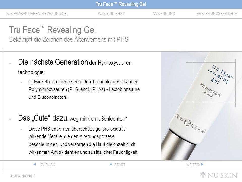 Tru Face™ Revealing Gel Bekämpft die Zeichen des Älterwerdens mit PHS