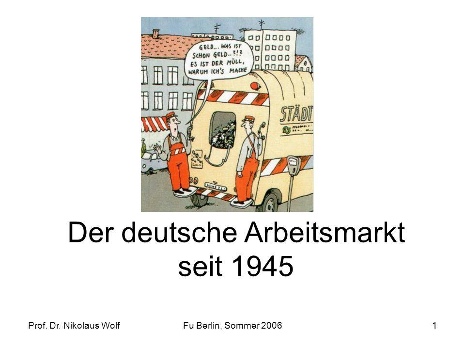Der deutsche Arbeitsmarkt seit 1945