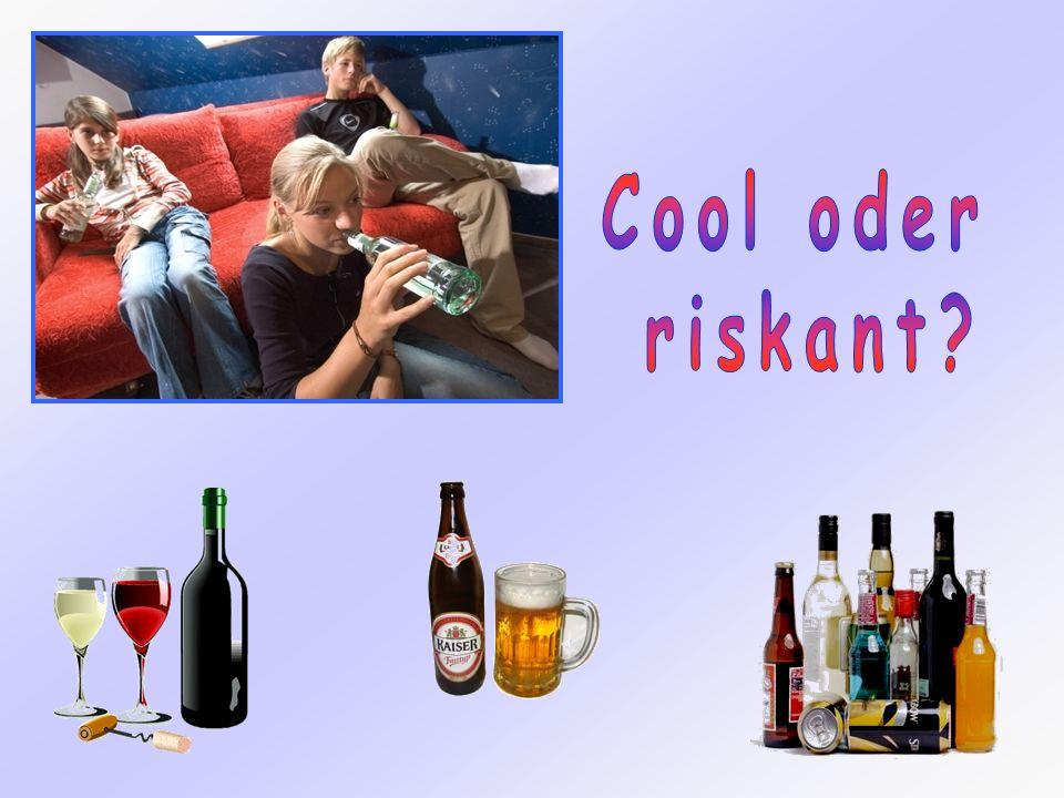 Cool oder riskant