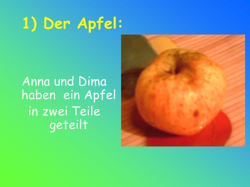 Anna und Dima haben ein Apfel
