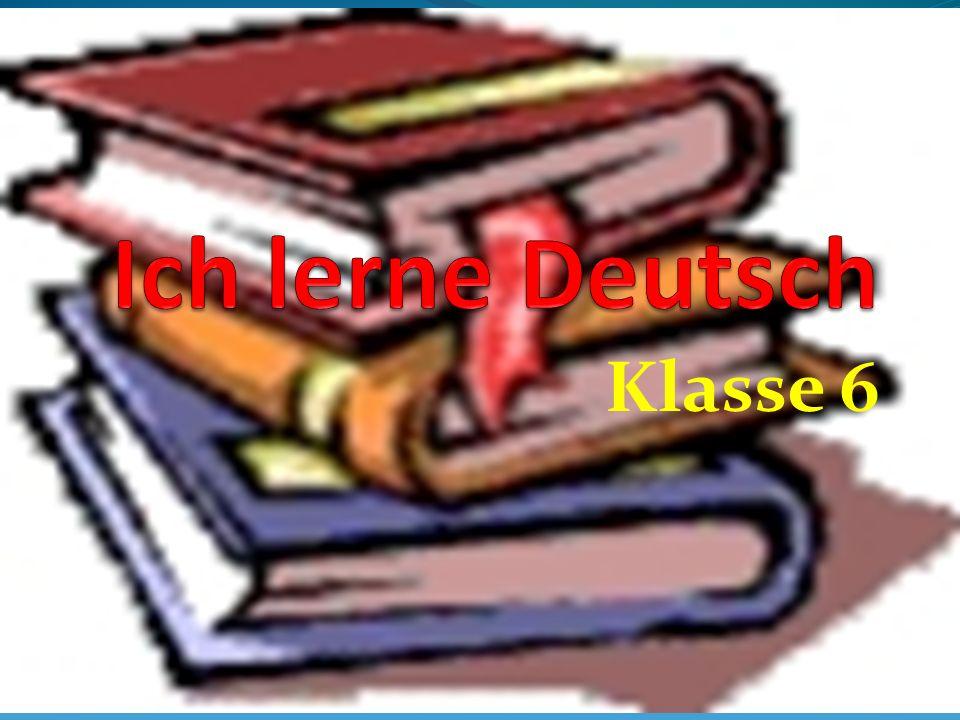 Ich lerne Deutsch Klasse 6
