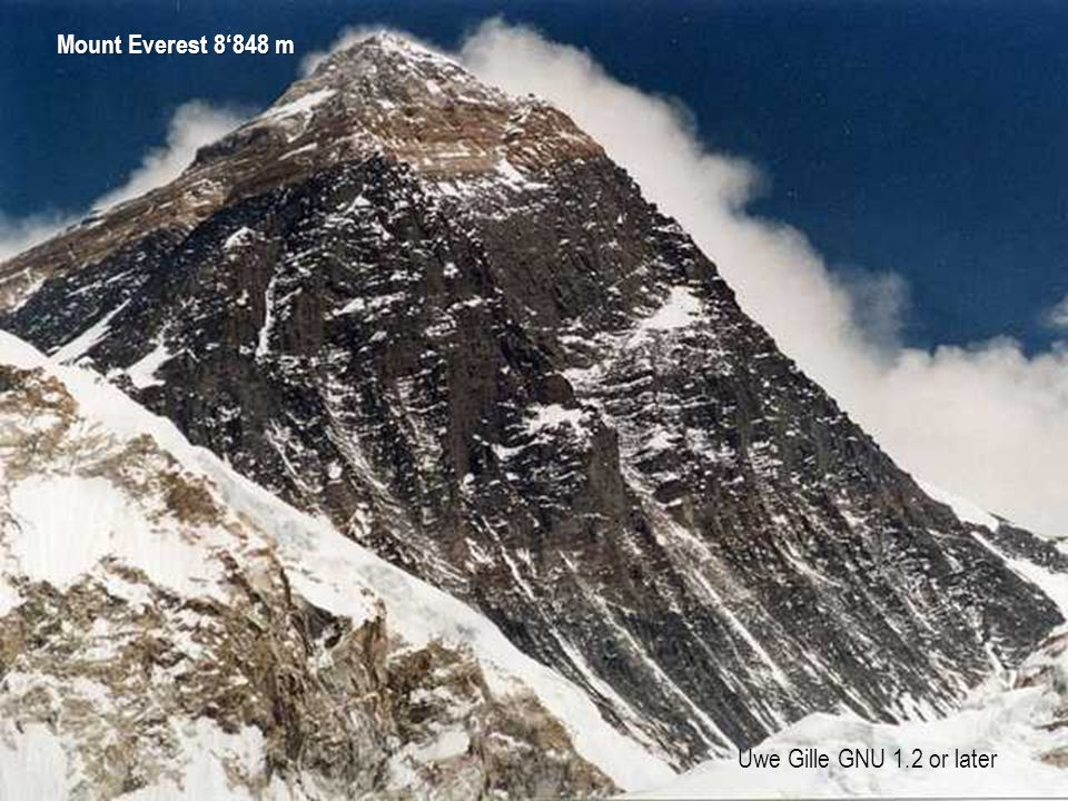 Mount Everest 8'848 m Uwe Gille GNU 1.2 or later