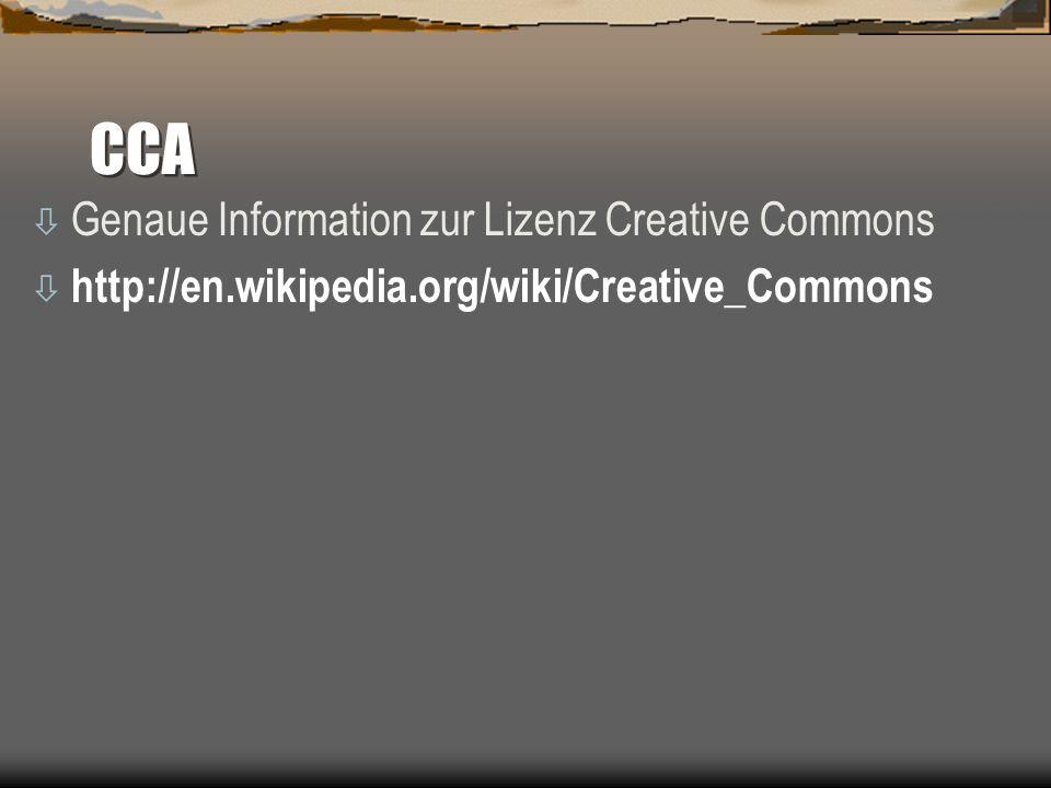 CCA Genaue Information zur Lizenz Creative Commons (CC):