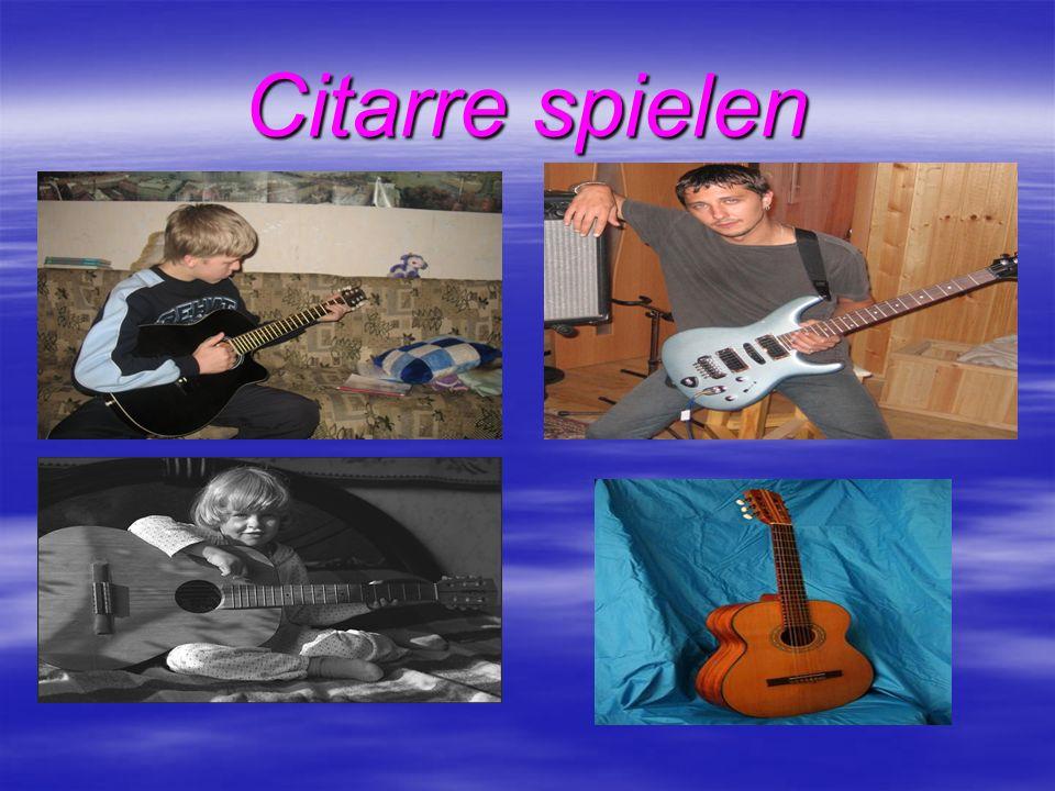 Citarre spielen