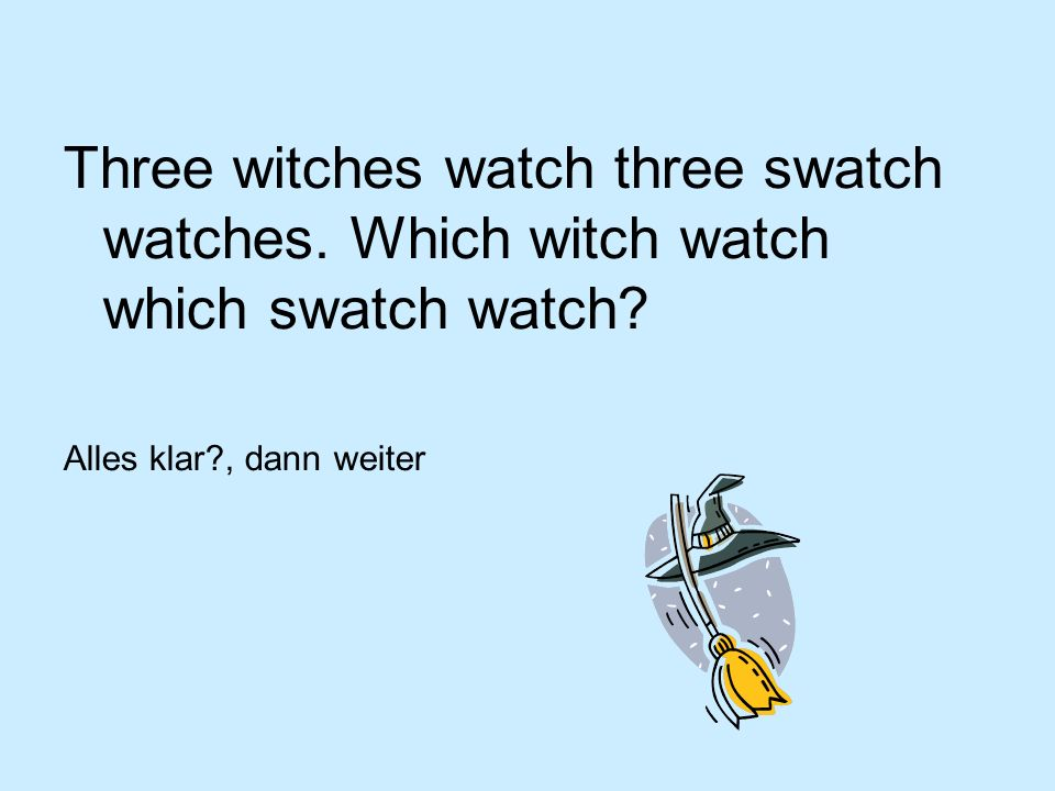 Three witches watch three swatch watches
