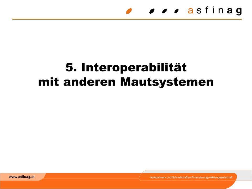 5. Interoperabilität mit anderen Mautsystemen