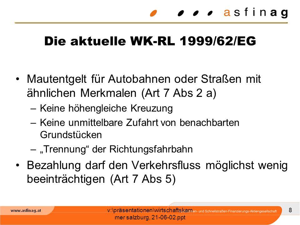 Die aktuelle WK-RL 1999/62/EG