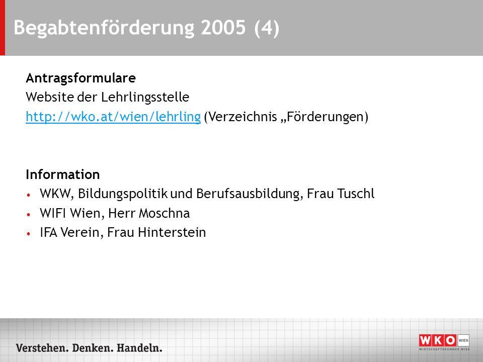 Begabtenförderung 2005 (4) Antragsformulare