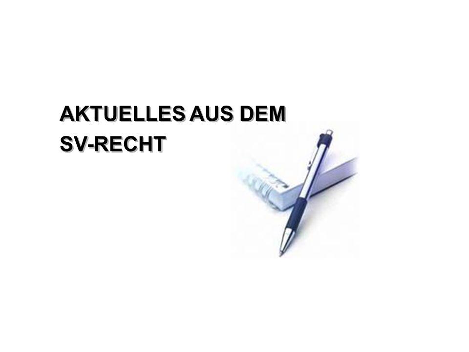 AKTUELLES AUS DEM SV-RECHT