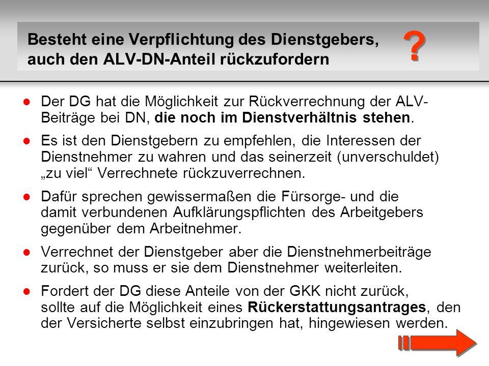 Besteht eine Verpflichtung des Dienstgebers, auch den ALV-DN-Anteil rückzufordern.