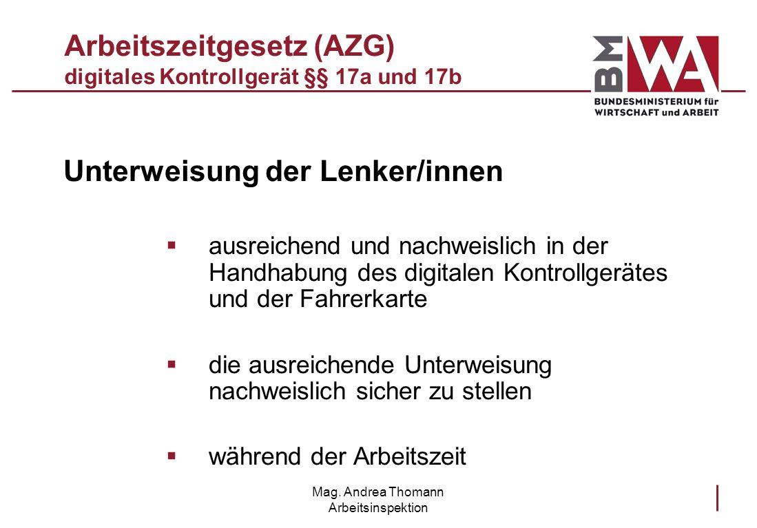 Arbeitszeitgesetz (AZG) digitales Kontrollgerät §§ 17a und 17b