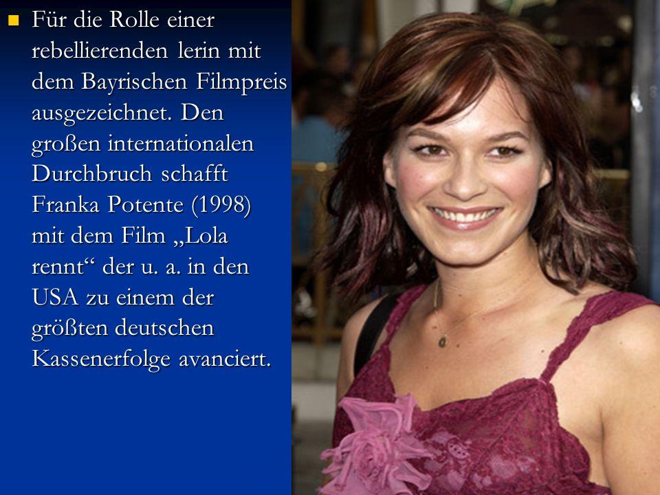 Für die Rolle einer rebellierenden lerin mit dem Bayrischen Filmpreis ausgezeichnet.