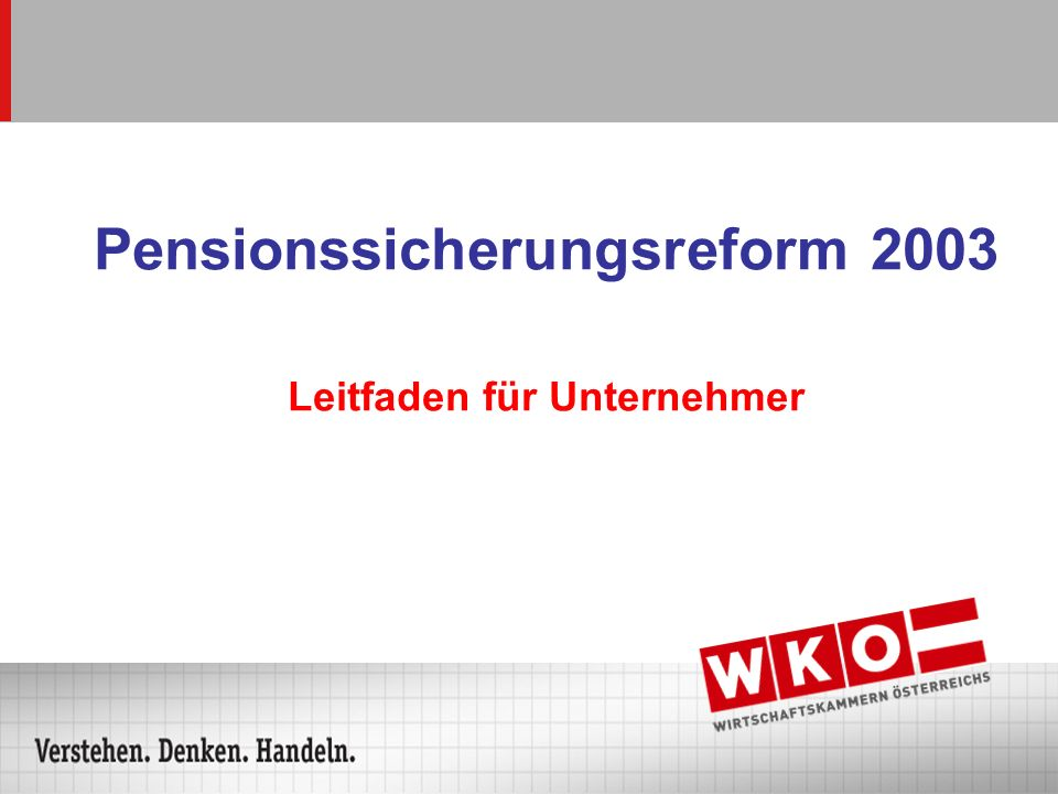 Pensionssicherungsreform 2003 Leitfaden für Unternehmer