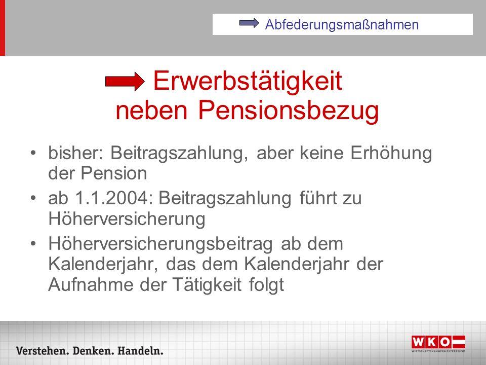 Erwerbstätigkeit neben Pensionsbezug