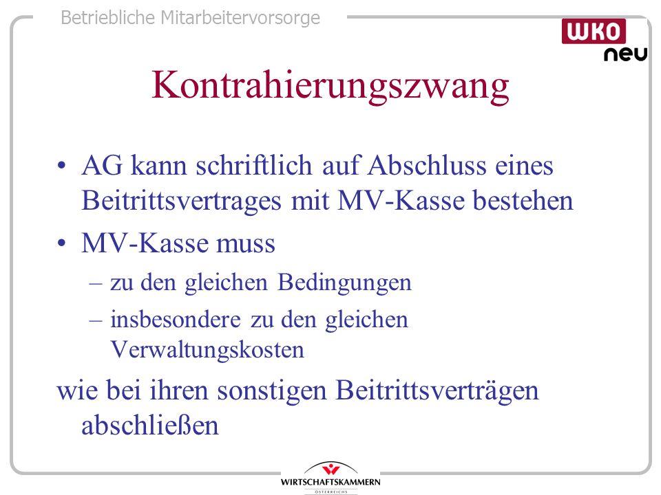 Kontrahierungszwang AG kann schriftlich auf Abschluss eines Beitrittsvertrages mit MV-Kasse bestehen.