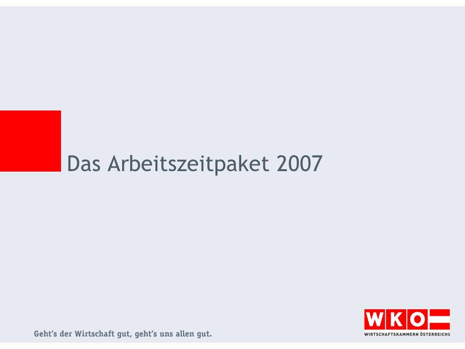 Das Arbeitszeitpaket 2007
