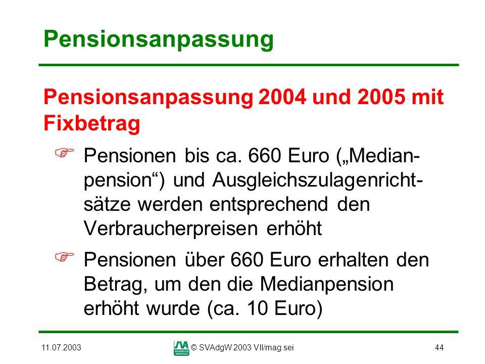 Pensionsanpassung Pensionsanpassung 2004 und 2005 mit Fixbetrag