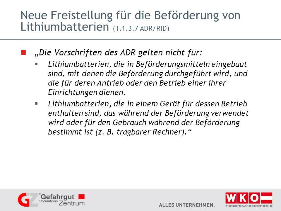 Neue Freistellung für die Beförderung von Lithiumbatterien (1. 1. 3