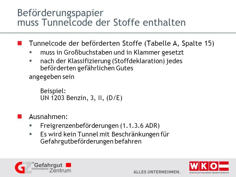 Beförderungspapier muss Tunnelcode der Stoffe enthalten