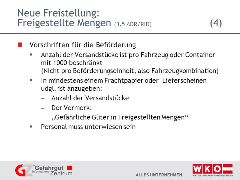 Neue Freistellung: Freigestellte Mengen (3.5 ADR/RID) (4)
