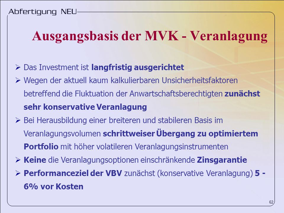 Ausgangsbasis der MVK - Veranlagung