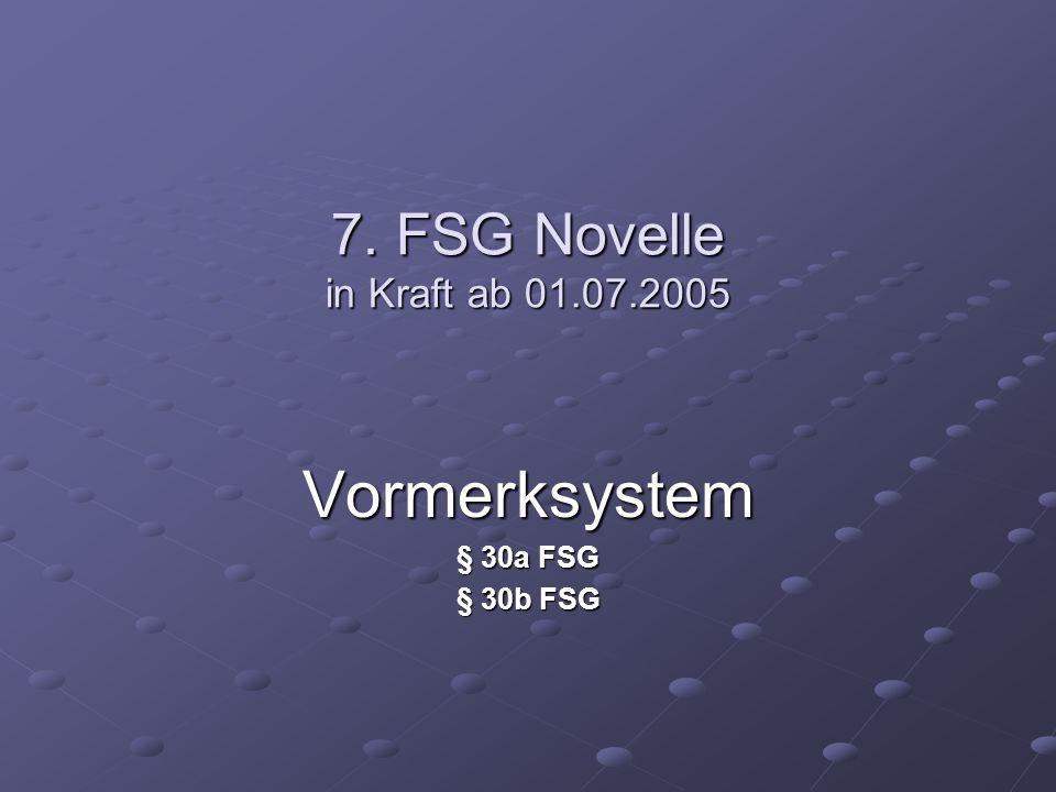 Vormerksystem § 30a FSG § 30b FSG