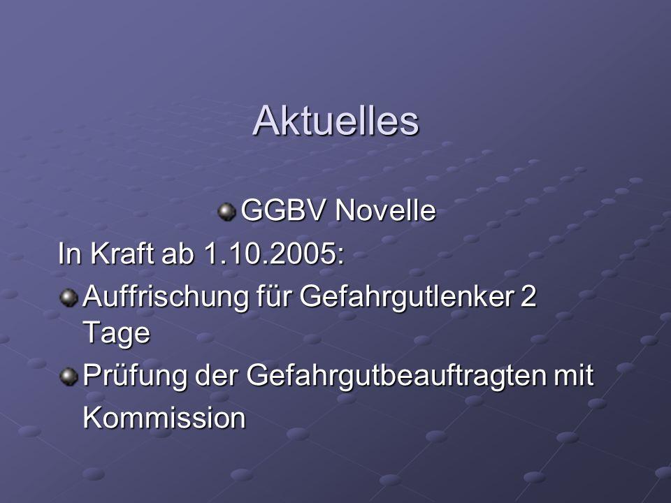 Aktuelles GGBV Novelle In Kraft ab 1.10.2005: