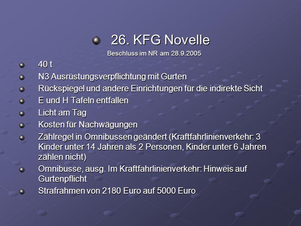 26. KFG Novelle 40 t N3 Ausrüstungsverpflichtung mit Gurten