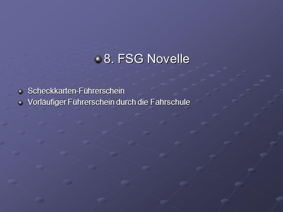 8. FSG Novelle Scheckkarten-Führerschein