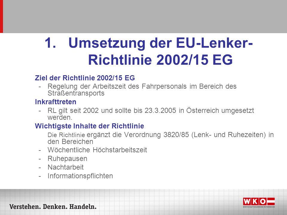 Umsetzung der EU-Lenker-Richtlinie 2002/15 EG