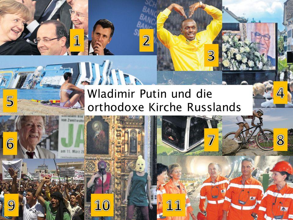 1 2 3 4 Wladimir Putin und die orthodoxe Kirche Russlands 5 7 8 6 9 10 11