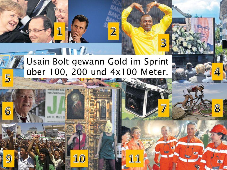1 2 3 Usain Bolt gewann Gold im Sprint über 100, 200 und 4x100 Meter. 4 5 7 8 6 9 10 11