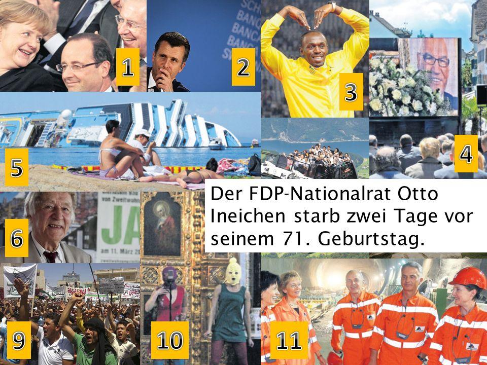1 2. 3. 4. 5. Der FDP-Nationalrat Otto Ineichen starb zwei Tage vor seinem 71. Geburtstag. 7. 8.