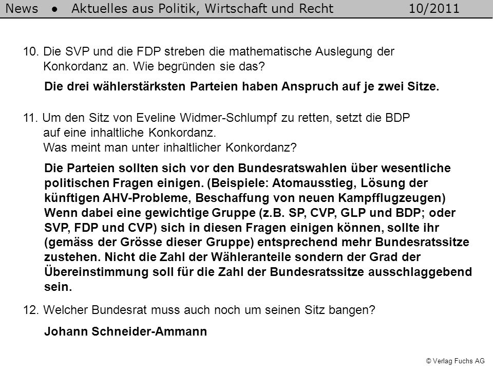 10. Die SVP und die FDP streben die mathematische Auslegung der