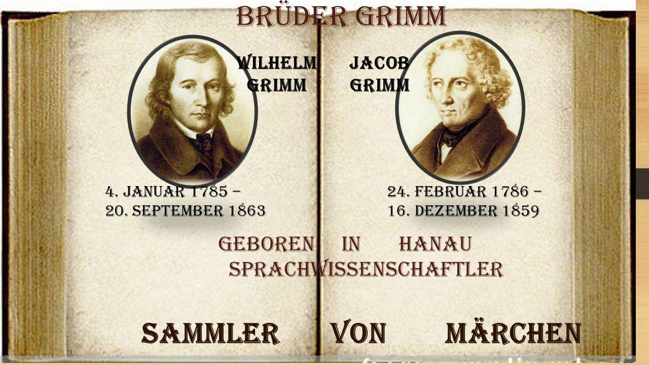 Brüder Grimm Sammler von Märchen geboren in Hanau