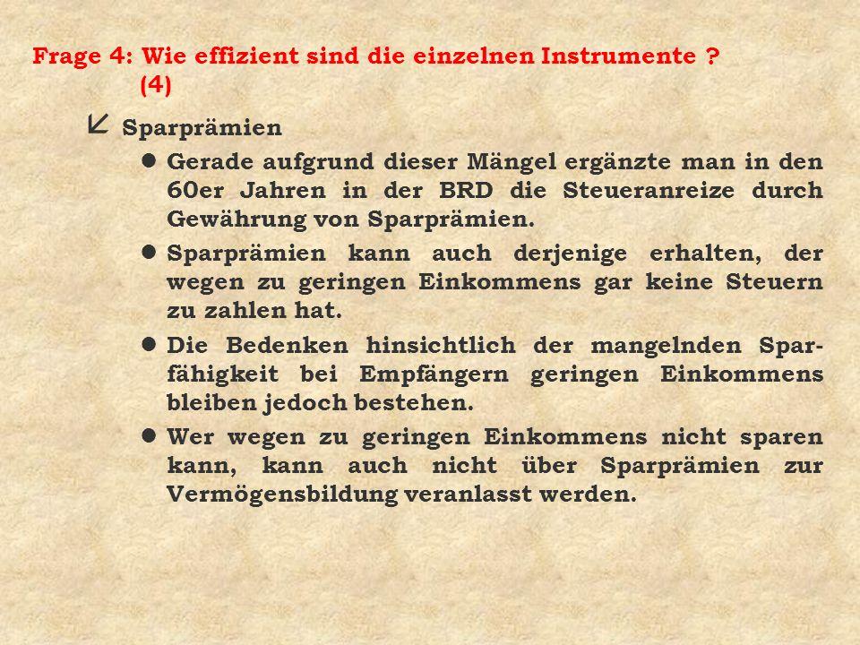 Frage 4: Wie effizient sind die einzelnen Instrumente (4)