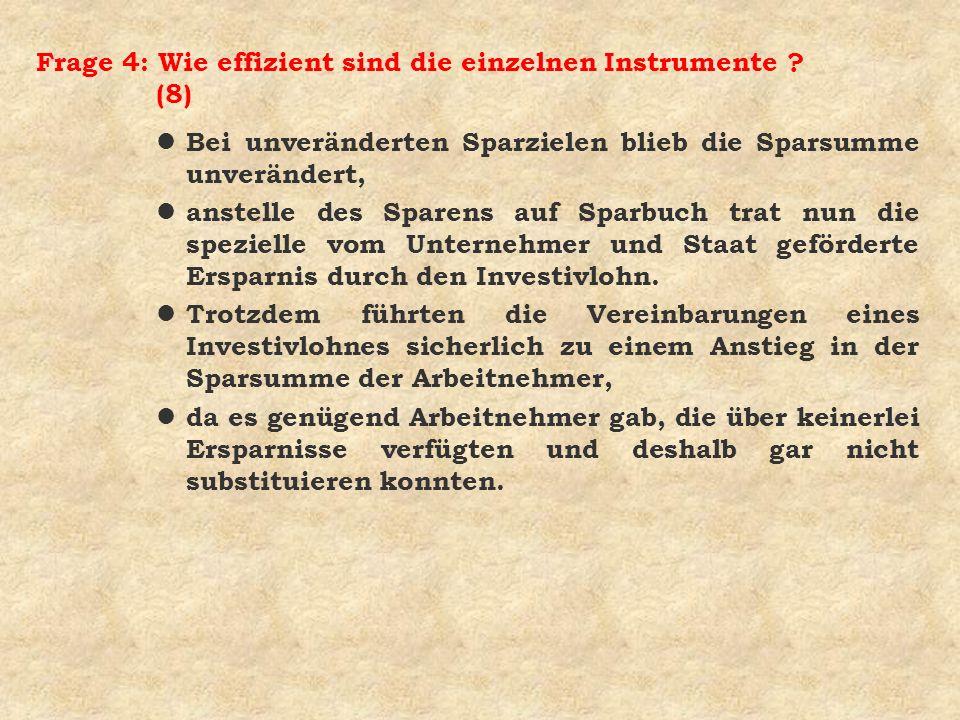 Frage 4: Wie effizient sind die einzelnen Instrumente (8)