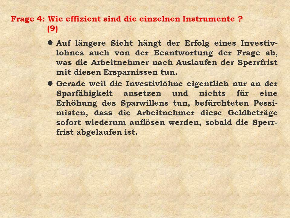 Frage 4: Wie effizient sind die einzelnen Instrumente (9)
