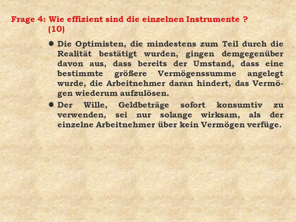 Frage 4: Wie effizient sind die einzelnen Instrumente (10)